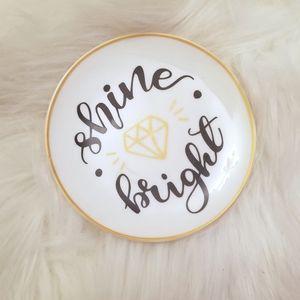 """Other - """"Shine bright"""" jewelry trinket tray"""